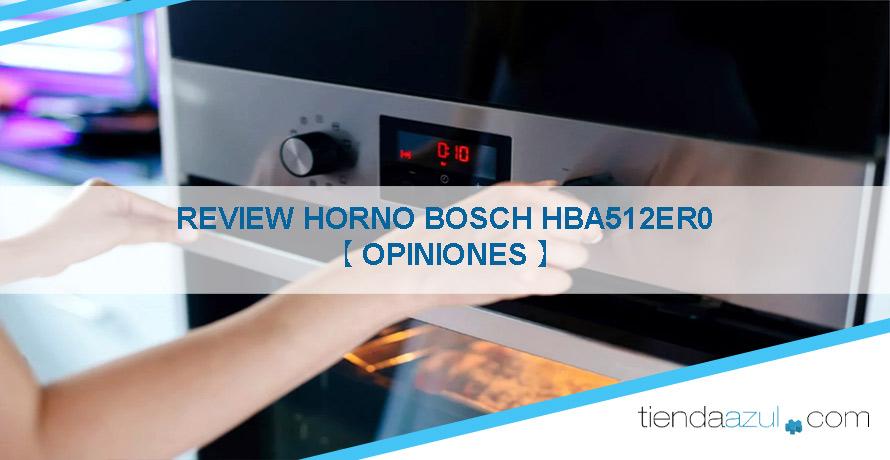 opiniones-del-horno-Bosch-hba512er0