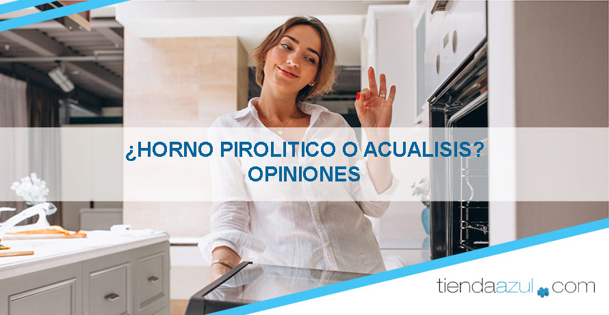 opiniones-del-horno-pirolítico-o-aqualisis