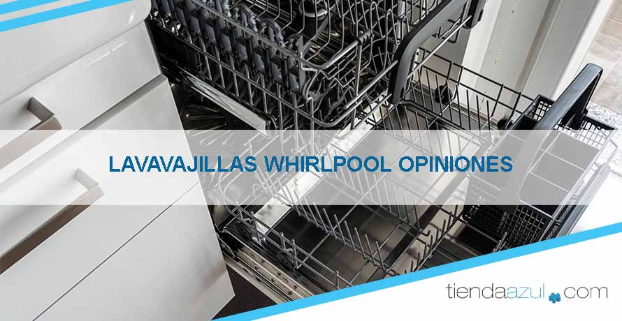 lavavajillas-whirlpool-opiniones